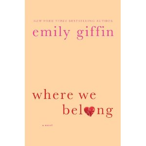 31n1FrW+LDL. SL500 AA300  Win Emily Giffins New Book Where We Belong Before Its Available in Stores
