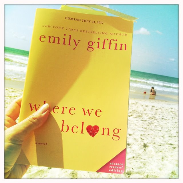 485652 10150734383196683 272648986682 9515741 775895566 n Win Emily Giffins New Book Where We Belong Before Its Available in Stores