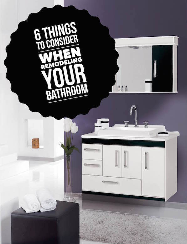 6 Things to Consider When Remodeling Your Bathroom