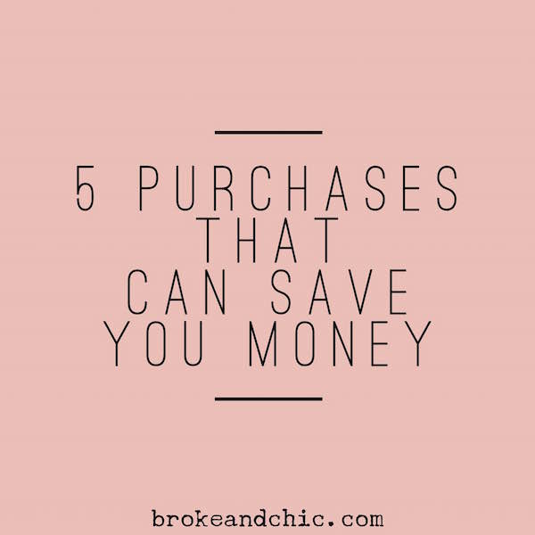 5 Purchases That Can Save You Money Now and in the Future