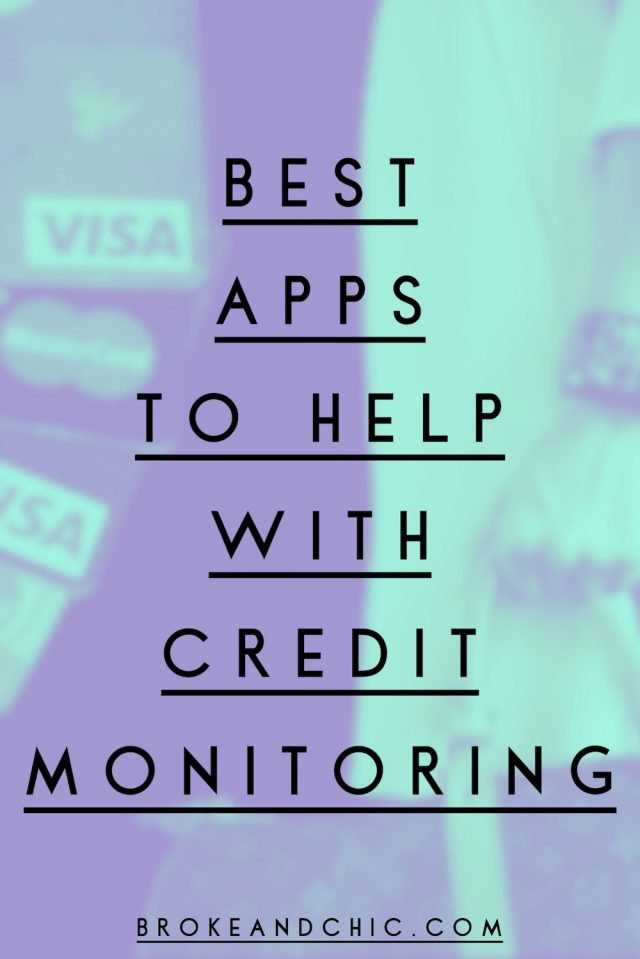 Monitoring your credit sucks, but it has to be done: These 5 apps will help! // www.brokeandchic.com