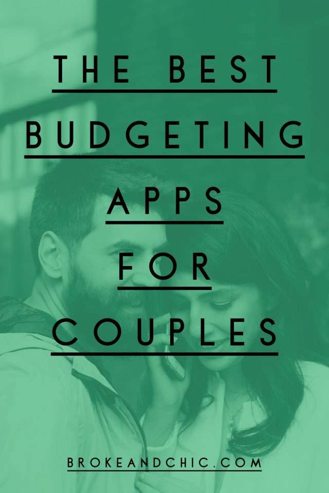 Know When to Spend and When to Save: The Best Budgeting Apps for Couples // www.brokeandchic.com
