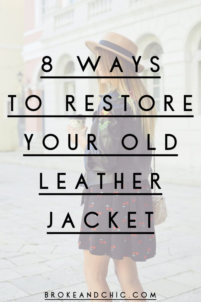 How to Restore Your Old Leather Jacket in 8 Simple Steps