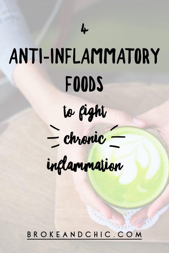 4 Must Eat Anti-Inflammatory Foods