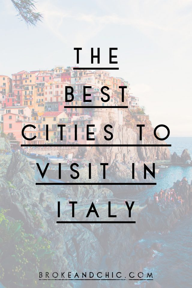 From Rome to Naples: The Best Cities to Visit in Italy