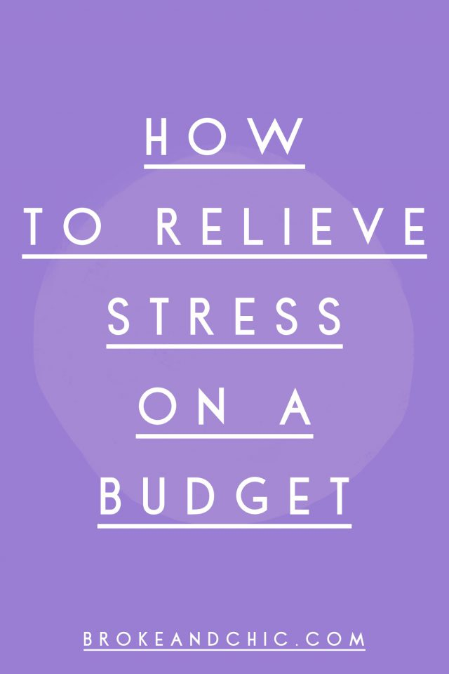 How to Relieve Stress on a Budget