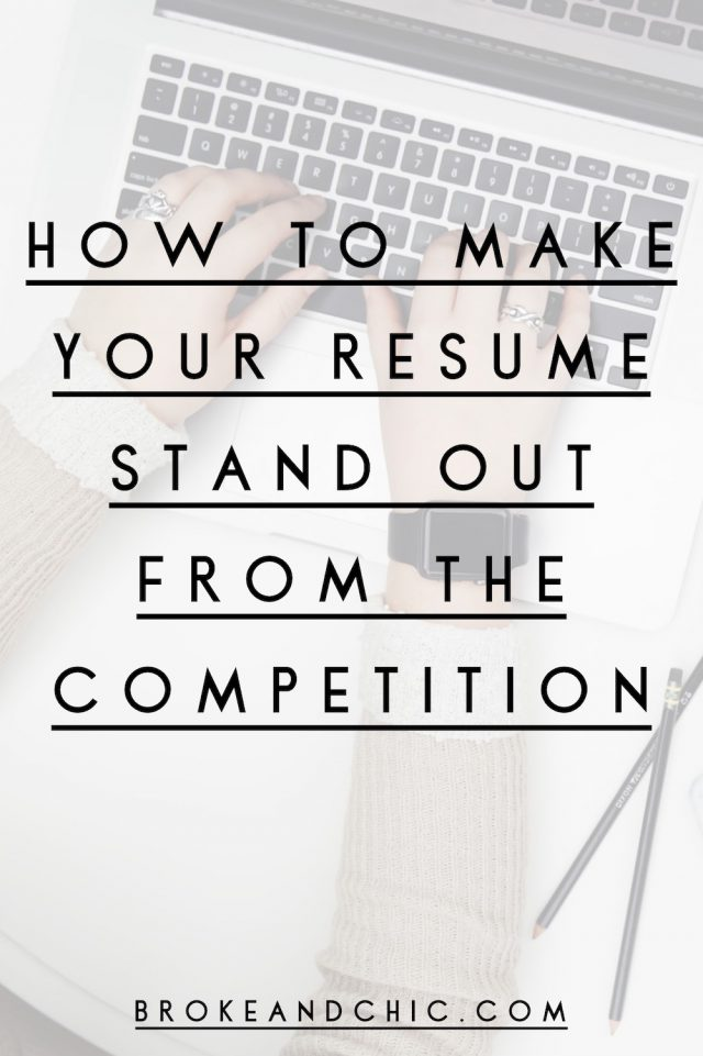 How to Make Your Resume Stand Out From the Competition