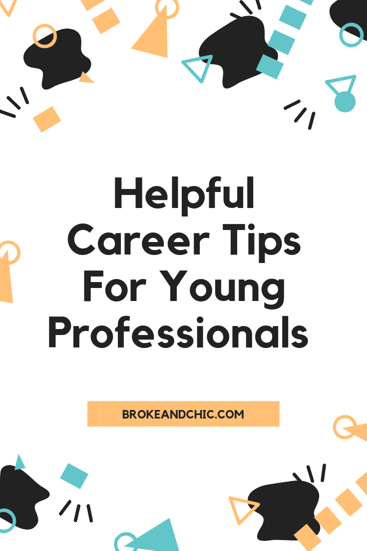Career Tips For Young Professionals