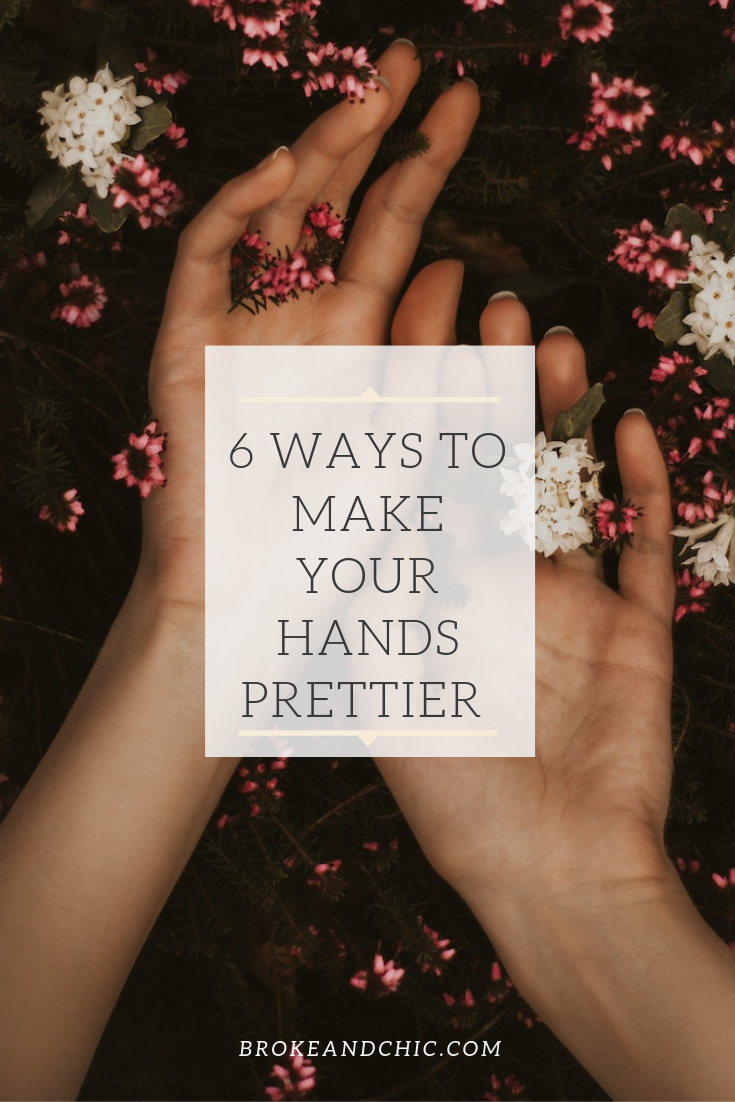 ways to make your hands prettier