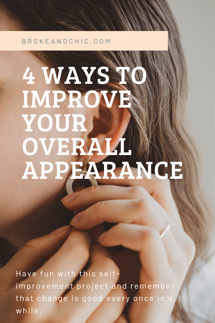 4 Ways To Improve Your Overall Appearance
