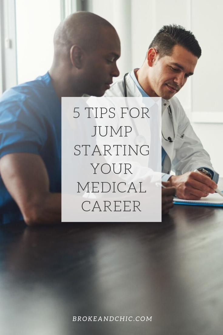 jump starting your medical career