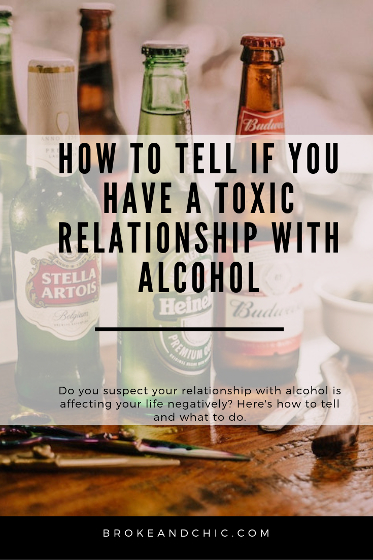 How to Tell if You Have a Toxic Relationship with Alcohol