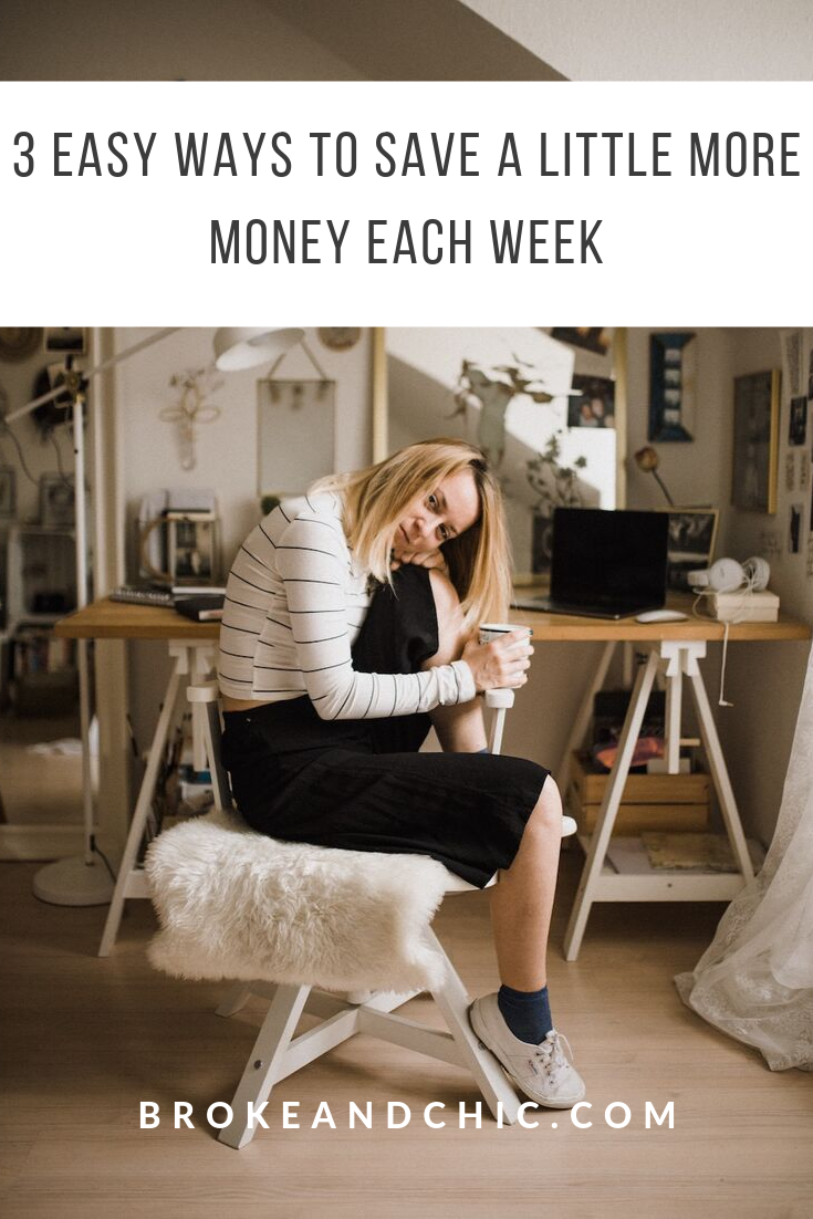 3 Easy Ways To Save A Little More Money Each Week