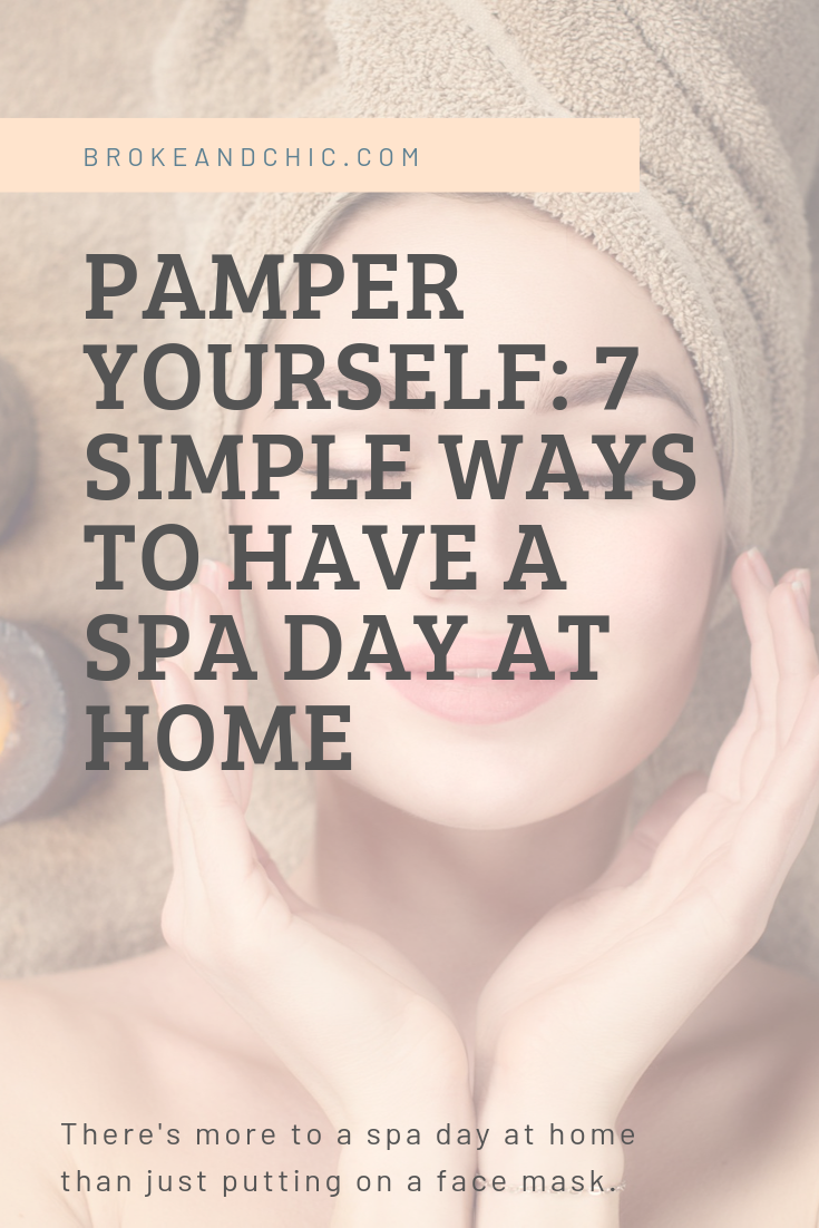 7 Simple Ways to Have a Spa Day at Home
