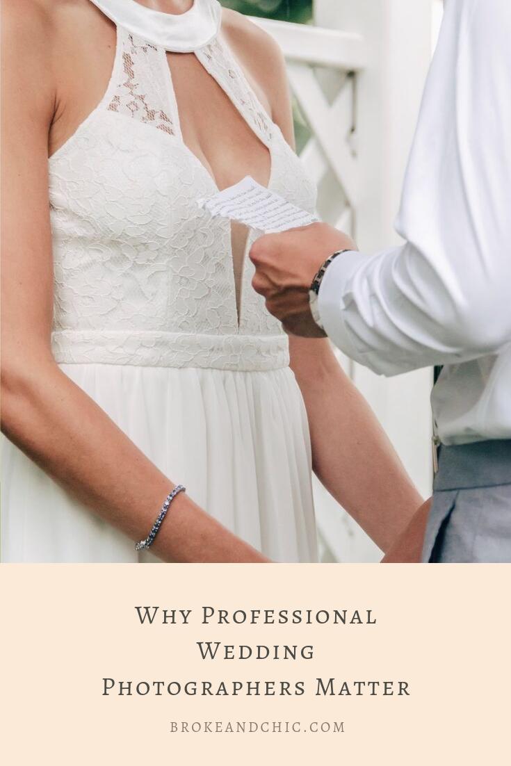 Why Professional Wedding Photographers Matter