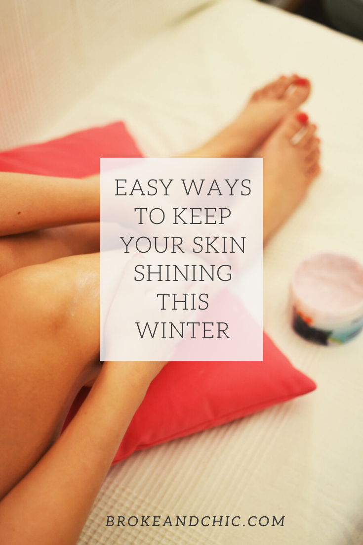Easy Ways to Keep Your Skin Shining This Winter