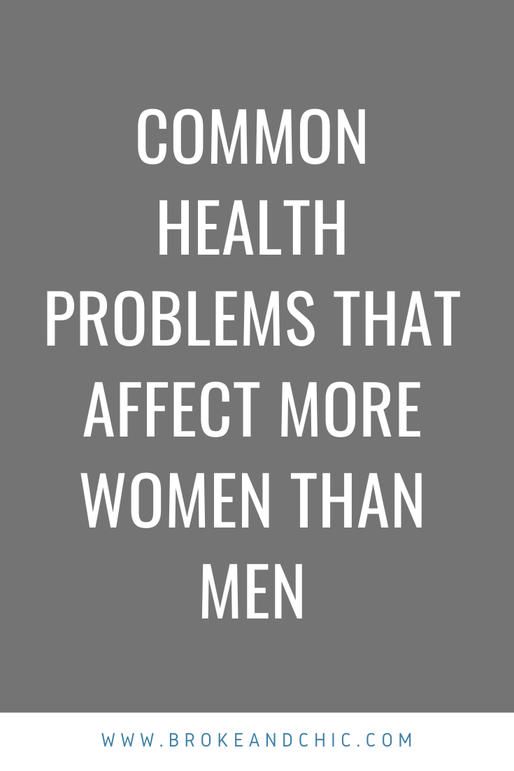 Common Health Problems That Affect More Women Than Men