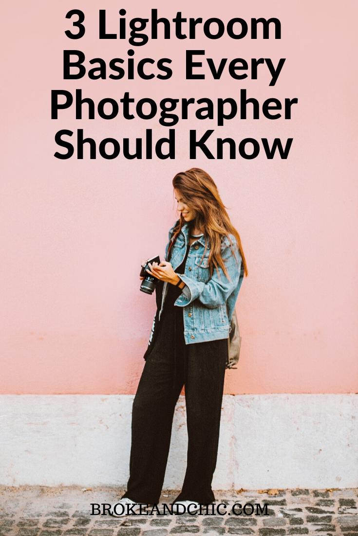 Lightroom Basics Every Photographer Should Know