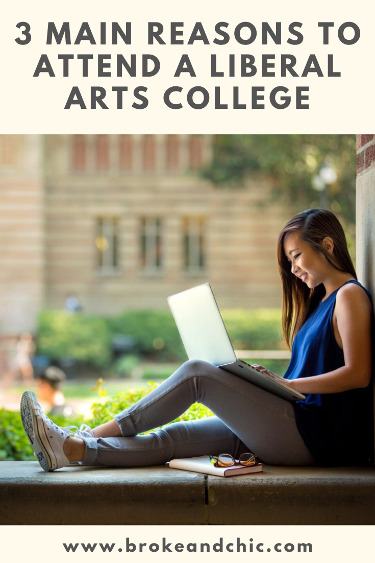 Reasons to Attend a Liberal Arts College