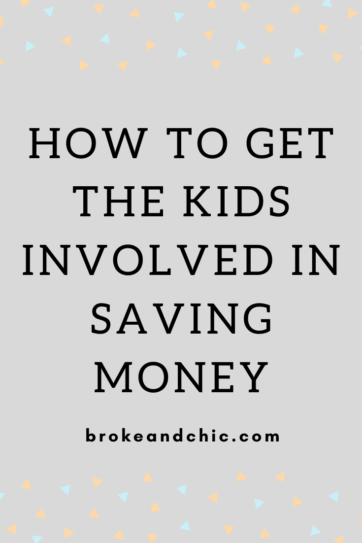 How to Get the Kids Involved in Saving Money