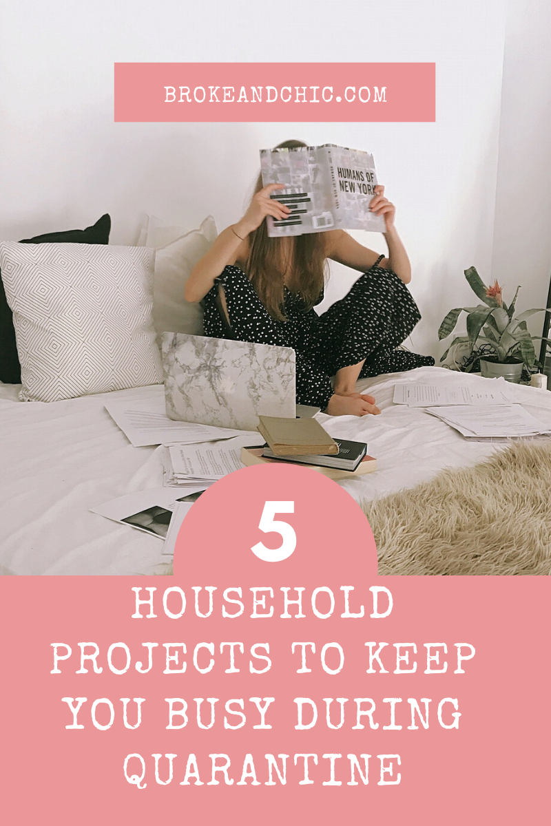 Household Projects to Keep You Busy During Quarantine