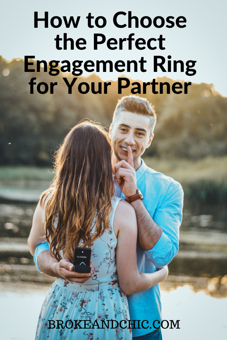 How to Choose the Perfect Engagement Ring for Your Partner