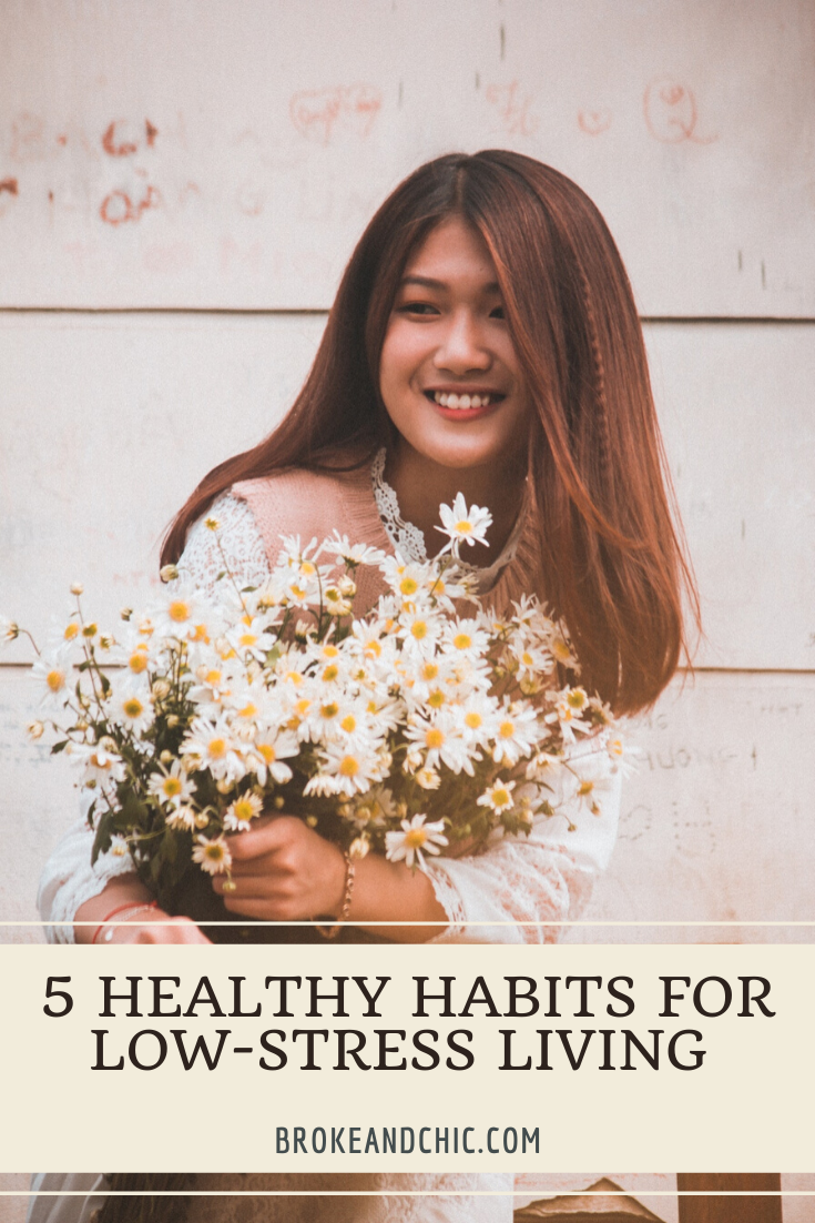 5 Healthy Habits for Low-Stress Living
