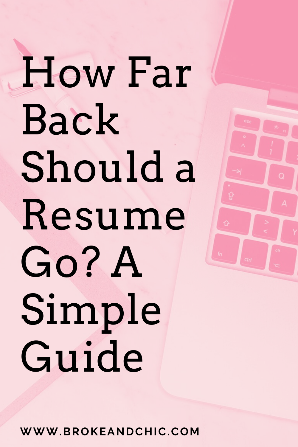 How Far Back Should a Resume Go? A Simple Guide