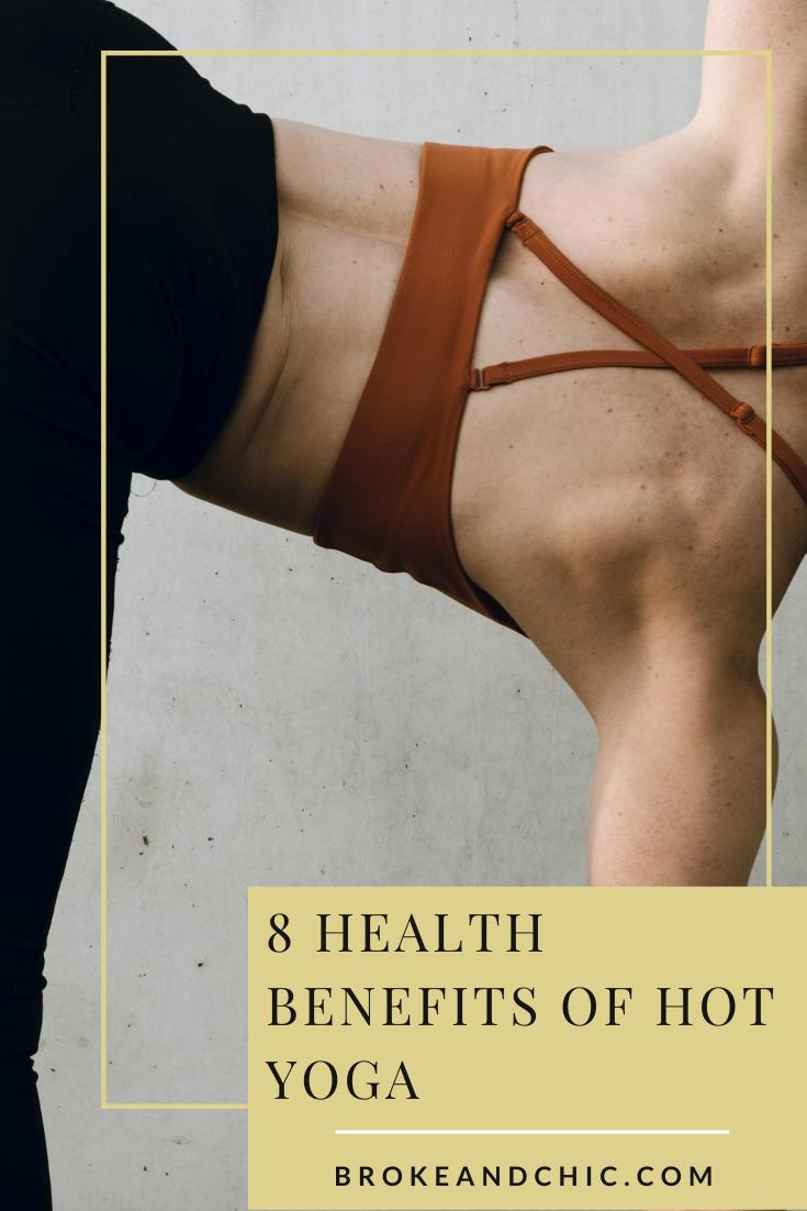 benefits of hot yoga and bikrim yoga