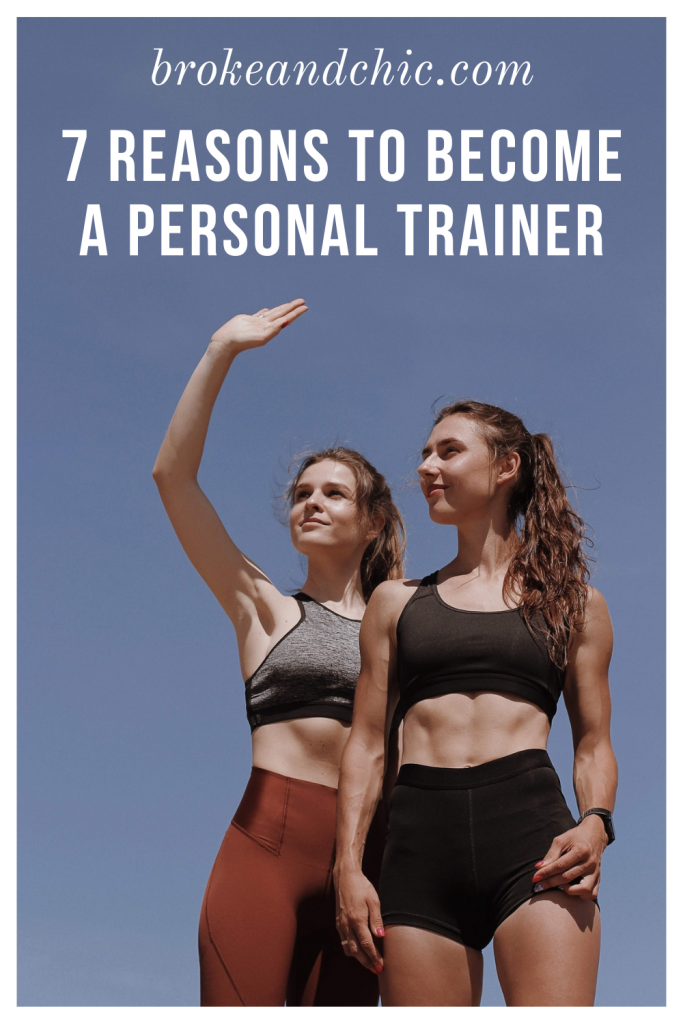 reasons to become a personal trainer.